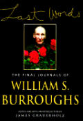 Last Words The Final Journals of William S Burroughs
