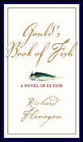 Goulds Book Of Fish A Novel In Twelve Fi