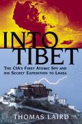 Into Tibet Americas Secret Expedition