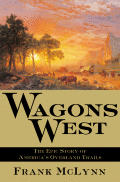 Wagons West: The Epic Story of America's Overland Trails (Images of America)