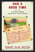 Had a Good Time: Stories from American Postcards
