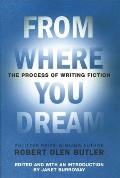 From Where You Dream The Process Of Writ