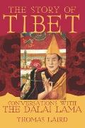 Story of Tibet Conversations with the Dalai Lama