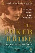 The Poker Bride: The First Chinese in the Wild West Cover