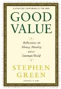 Good Value: Reflections on Money, Morality, and an Uncertain World Cover