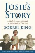 Josies Story A Mothers Inspiring Crusade to Make Medical Care Safe