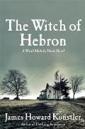 The Witch of Hebron (World Made by Hand Novels) Cover