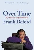 Over Time: My Life as a Sportswriter Cover