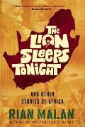 Lion Sleeps Tonight & Other Stories of Africa