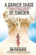 Darker Shade of Sweden