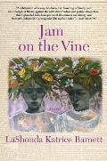 Jam On the Vine A Novel