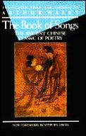 Book Of Songs The Ancient Chinese Classi