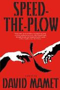 Speed-The-Plow: A Play Cover