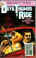 Devil Thumbs A Ride & Other Unforgettable Movies
