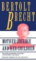 Mother Courage & Her Children A Chronicle of the Thirty Years War