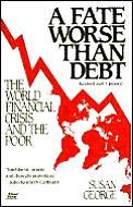 Fate Worse Than Debt