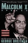 Malcolm X Speaks Selected Speeches & Statements