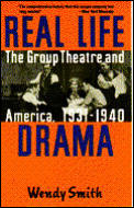 Real Life Drama The Group Theatre & Amer