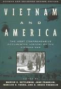 Vietnam and America : a Documented History Rev. and Enlarged (2ND 95 Edition)