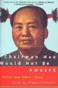 Chairman Mao Would Not Be Amused Fiction