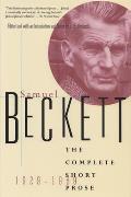 Complete Short Prose of Samuel Beckett 1929 1989