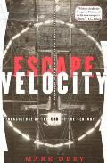 Escape Velocity: Challenging Assumptions about Gender and Sexuality