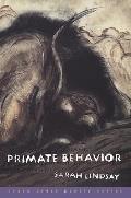 Primate Behavior: Poems