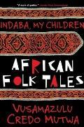 Indaba, My Children : African Folktales (99 Edition)