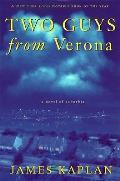 Two Guys from Verona: A Novel of Suburbia