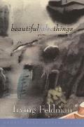 Beautiful False Things: Poems