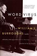 Word Virus The William S Burroughs Reader