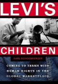 Levi's Children: Coming to Terms with Human Rights in the Global Marketplace