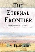 The Eternal Frontier: An Ecological History of North America and Its Peoples Cover