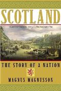 Scotland The Story of a Nation