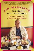 The Raw and the Cooked: Adventures of a Roving Gourmand Cover