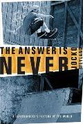 Answer Is Never A Skateboarders...