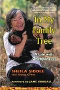 In My Family Tree: A Life with Chimpanzees Cover
