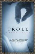 Troll A Love Story