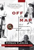 Off the Map Tales of Endurance & Exploration