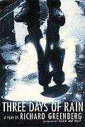 Three Days of Rain: A Play