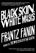 Black Skin, White Masks (07 Edition)