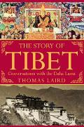 The Story of Tibet: Conversations with the Dalai Lama Cover