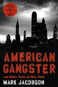 American Gangster & Other Tales of New York