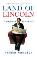 Land of Lincoln: Adventures in Abe's America Cover