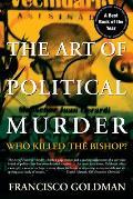 Art of Political Murder Who Killed the Bishop