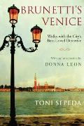 Brunettis Venice Walks with the Citys Best Loved Detective