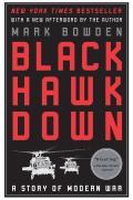 Black Hawk Down A Story of Modern War