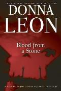 Blood from a Stone A Commissario Guido Brunetti Mystery