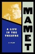 Life In The Theatre A Play