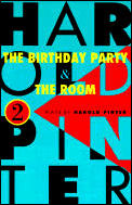Birthday Party & The Room Two Plays